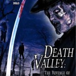 Amateur hour: <i>Death Valley: The Revenge of Bloody Bill</i>