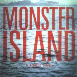 Brilliant: <i>Monster Island</i>