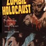 Monster mash: <i>Zombie Holocaust</i>