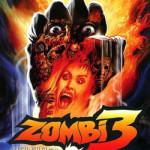 ZMMM Dailies: 6/19/2009 – <i>Zombie 3</i>
