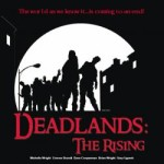 Review: <i>Deadlands: The Rising</i>
