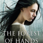 Review: <em>The Forest of Hands and Teeth</em>