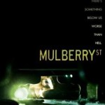 Review: <em>Mulberry Street</em>