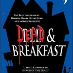 ZMMM Dailies: 6/13/2010 – <em>Dead & Breakfast</em>