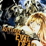 ZMMM Dailies: 6/11/2010 – <em>Return of the Evil Dead</em>