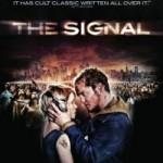 ZMMM Dailies: 6/8/2010 – <em>The Signal</em>