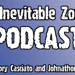 The Inevitable Zombie Podcast episode 002 has arrived!