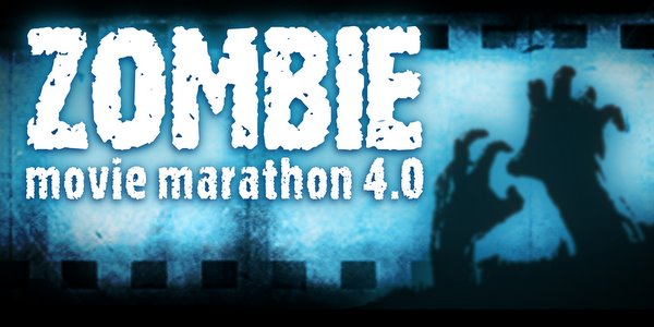Zombie Movie Marathon 4